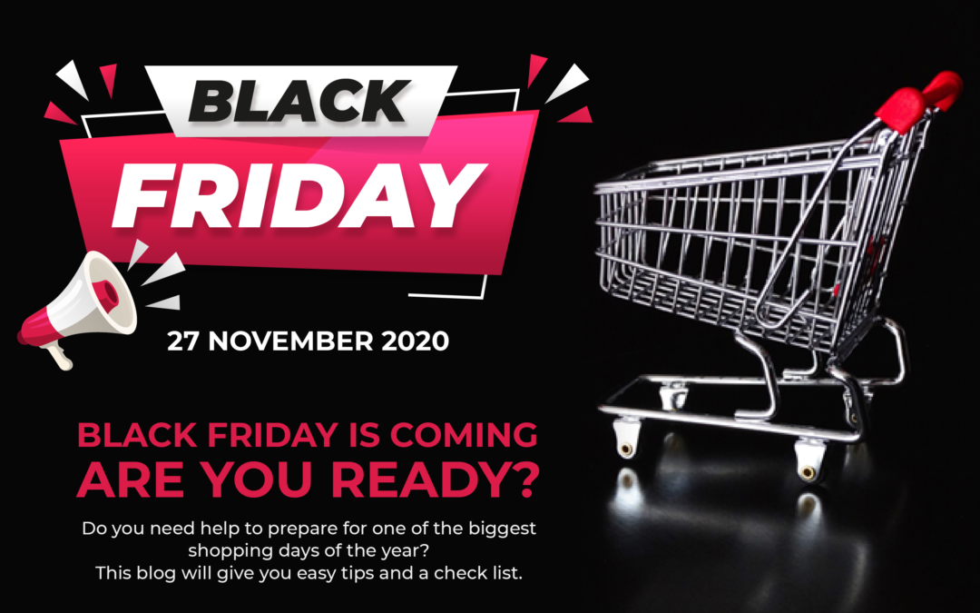 Black Friday – Are you ready?